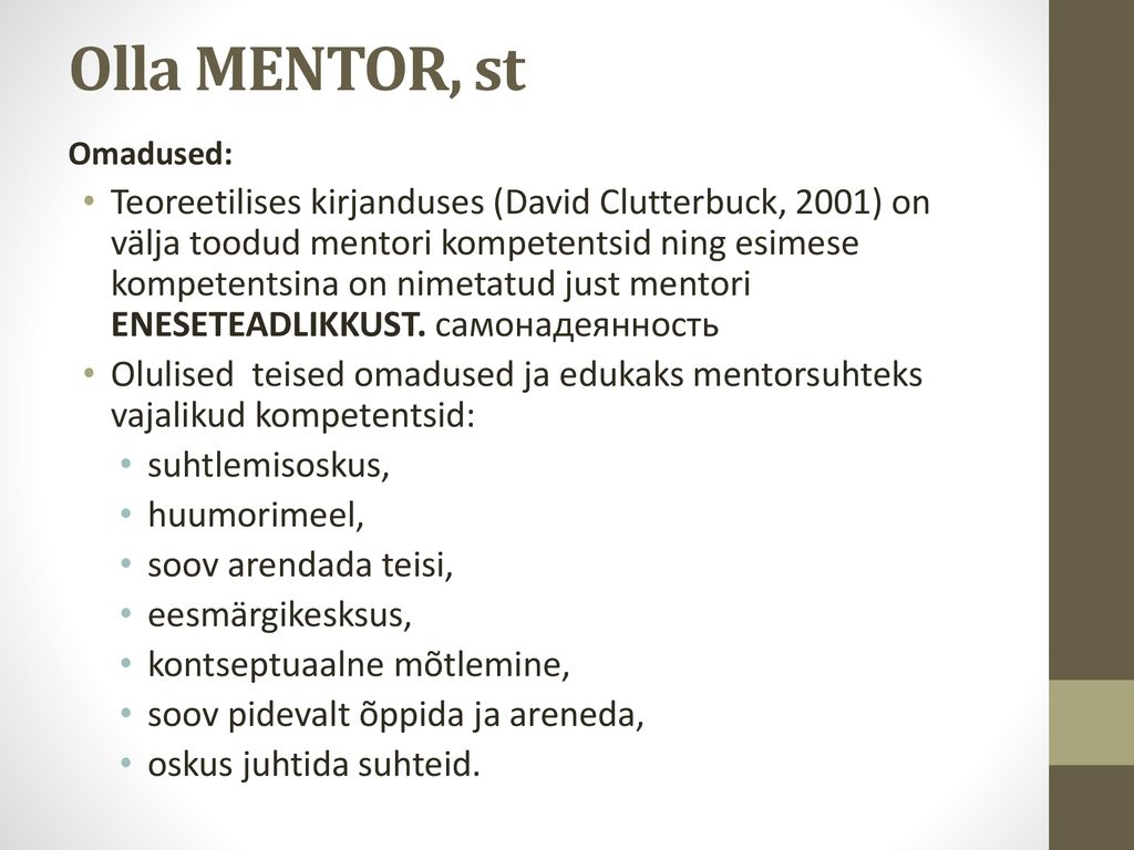 Olla MENTOR, st Omadused: