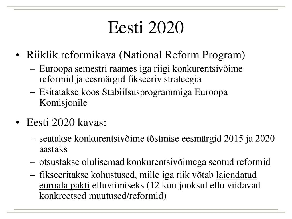 Eesti 2020 Riiklik reformikava (National Reform Program)